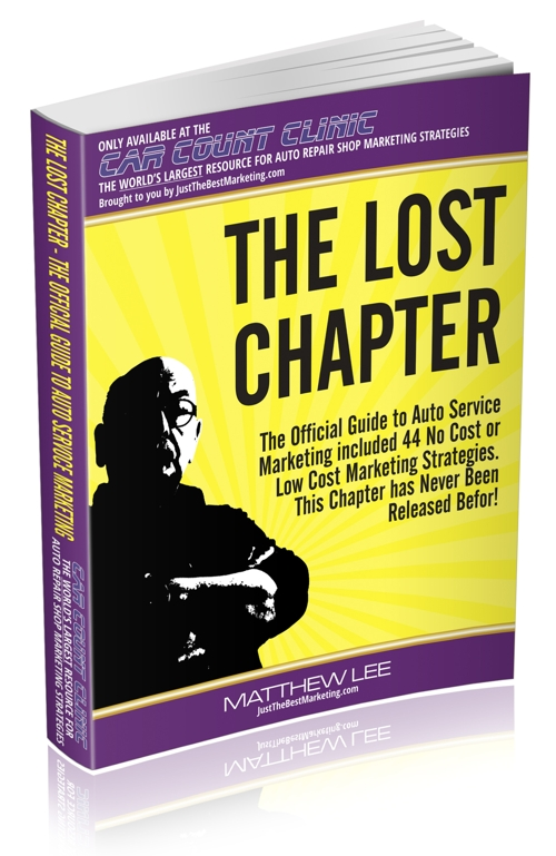 The Official Guide to Auto Service Marketing - The Lost Chapter